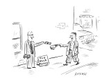 "Rich man standing on streetcorner next to cardboard sign, ""Too Much Money.… - New Yorker Cartoon Premium Giclee Print by David Sipress"