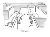 """We'll take it."" - New Yorker Cartoon Premium Giclee Print by Robert Leighton"