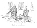 """Looks like an inside job."" - New Yorker Cartoon Premium Giclee Print by Danny Shanahan"