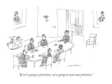 """If we're going to prioritize, we're going to need some priorities."" - New Yorker Cartoon Premium Giclee Print by Michael Maslin"
