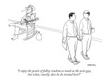 """I enjoy the pearls of folksy wisdom as much as the next guy, but what, ex…"" - New Yorker Cartoon Premium Giclee Print by Alex Gregory"