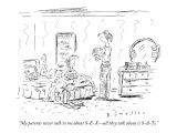 """My parents never talk to me about S-E-X—all they talk about is S-A-Ts."" - New Yorker Cartoon Premium Giclee Print by Barbara Smaller"