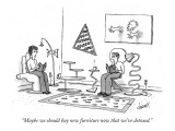 """Maybe we should buy new furniture now that we've detoxed."" - New Yorker Cartoon Premium Giclee Print by Tom Cheney"