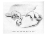 """I don't care what you say—I'm cold!"" - New Yorker Cartoon Premium Giclee Print by Ed Nofziger"