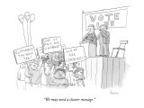 """""""We may need a clearer message."""" - New Yorker Cartoon Premium Giclee Print by Zachary Kanin"""