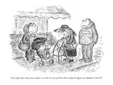 """I just hope that when your mother is as old as I am you'll be able to hel…"" - New Yorker Cartoon Premium Giclee Print by Edward Koren"