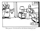 """Here you are—I've been all over the Internet looking for you."" - New Yorker Cartoon Premium Giclee Print by Bruce Eric Kaplan"