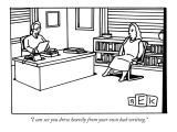 """I can see you drew heavily from your own bad writing."" - New Yorker Cartoon Premium Giclee Print by Bruce Eric Kaplan"