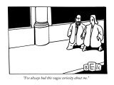 """I've always had this vague curiosity about me."" - New Yorker Cartoon Premium Giclee Print by Bruce Eric Kaplan"