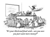 """It's your third and final wish—are you sure you just want more money?"" - New Yorker Cartoon Premium Giclee Print by Tom Cheney"