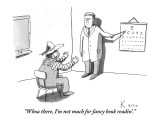 """""""Whoa there, I'm not much for fancy book readin'."""" - New Yorker Cartoon Premium Giclee Print by Zachary Kanin"""