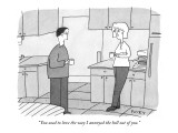 """You used to love the way I annoyed the hell out of you."" - New Yorker Cartoon Premium Giclee Print by Peter C. Vey"