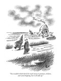 """You wouldn't think there'd be much money in potatoes, chickens, and wood …"" - New Yorker Cartoon Premium Giclee Print by Frank Cotham"