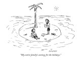 """My entire family's coming for the holidays."" - New Yorker Cartoon Premium Giclee Print by David Sipress"