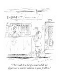 """There will be a bit of a wait while we figure out a market solution to yo…"" - New Yorker Cartoon Premium Giclee Print by Barbara Smaller"