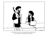 """I just think it undermines our organization's fiery rhetoric when you clo…"" - New Yorker Cartoon Premium Giclee Print by Alex Gregory"