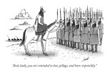 """""""And, lastly, you are reminded to loot, pillage, and burn responsibly."""" - New Yorker Cartoon Premium Giclee Print by Tom Cheney"""