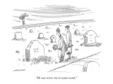 """He was never one to waste words."" - New Yorker Cartoon Premium Giclee Print by Mick Stevens"