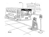King waiting at bus stop for bus with destination: Total World Domination. - New Yorker Cartoon Premium Giclee Print by Jack Ziegler