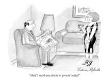 """Shall I mark you absent or present today? - New Yorker Cartoon Premium Giclee Print by Victoria Roberts"