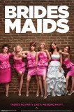Bridesmaids - Party Poster