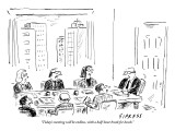 """Today's meeting will be endless, with a half-hour break for lunch."" - New Yorker Cartoon Premium Giclee Print by David Sipress"