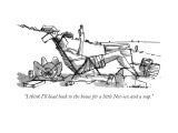 """""""I think I'll head back to the house for a little Net-sex and a nap."""" - New Yorker Cartoon Premium Giclee Print by Michael Crawford"""