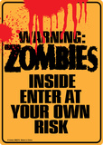 Warning Zombies Inside Plaque en métal