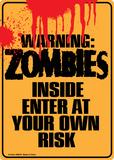 Warning Zombies Inside Plakietka emaliowana