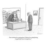 """Don't think of it as getting fired. Think of it as finally being recogniz…"" - New Yorker Cartoon Premium Giclee Print by Zachary Kanin"