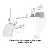 """Can we, just for a moment, Your Honor, ignore the facts?"" - Cartoon Premium Giclee Print by Leo Cullum"