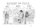 Beyond the Pale - New Yorker Cartoon Premium Giclee Print by Roz Chast