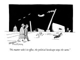 """No matter who's in office, the political landscape stays the same."" - New Yorker Cartoon Premium Giclee Print by Mort Gerberg"