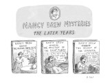 Nancy Drew Mysteries; The Later Years. - New Yorker Cartoon Premium Giclee Print by Roz Chast