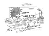 Billboard reads: Entering New York City  Now With Fewer Homicides! - New Yorker Cartoon Premium Giclee Print by Michael Maslin