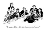 """""""Breakfast will be a little late.  Our computer's down."""" - New Yorker Cartoon Premium Giclee Print by William Hamilton"""