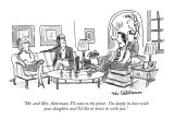 """""""Mr. and Mrs. Ackerman, I'll come to the point.  I'm deeply in love with y…"""" - New Yorker Cartoon Premium Giclee Print by Eric Teitelbaum"""