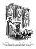 """And the Lord spoke to the children of Israel and said, 'Thou must forswea…"" - New Yorker Cartoon Premium Giclee Print by Lee Lorenz"