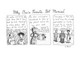 """Why One's Parents Got Married"" - New Yorker Cartoon Premium Giclee Print by Roz Chast"