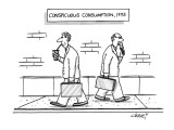 Conspicuous Consumption, 1993 - New Yorker Cartoon Premium Giclee Print by Tom Cheney