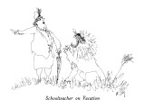 Schoolteacher on Vacation - New Yorker Cartoon Premium Giclee Print by William Steig