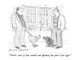"""There's none of that warmth and affection, but quite a few eggs."" - New Yorker Cartoon Premium Giclee Print by Bernard Schoenbaum"