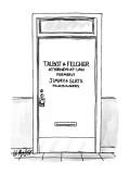 "Door with label ""Talbot & Fletcher; Attorneys-At-Law Formerly Jimmy & Slat… - New Yorker Cartoon Premium Giclee Print by Warren Miller"