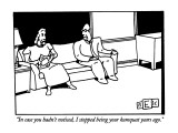 """""""In case you hadn't noticed, I stopped being your kumquat years ago."""" - New Yorker Cartoon Premium Giclee Print by Bruce Eric Kaplan"""