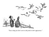 """Geese today just don't seem to take pride in their appearance."" - New Yorker Cartoon Premium Giclee Print by James Stevenson"
