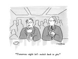 """Tomorrow night let's switch back to gin."" - New Yorker Cartoon Premium Giclee Print by Michael Crawford"