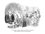 """""""It's nothing, really, Mr. Phelps.  I had just never heard of a place call…"""" - New Yorker Cartoon Premium Giclee Print by Warren Miller"""