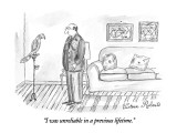 """I was unreliable in a previous lifetime."" - New Yorker Cartoon Premium Giclee Print by Victoria Roberts"