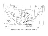"""One dollar is worth a thousand words."" - New Yorker Cartoon Premium Giclee Print by Ed Arno"