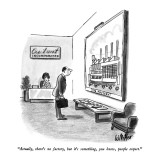 """Actually, there's no factory, but it's something, you know, people expect…"" - New Yorker Cartoon Premium Giclee Print by Warren Miller"